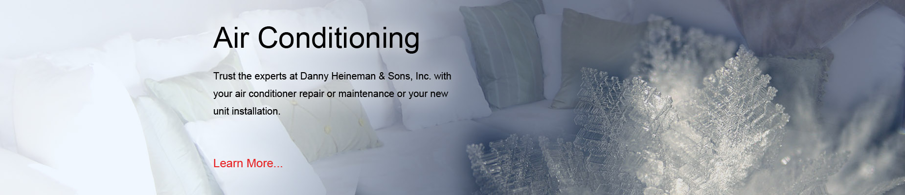 For Air Conditioning repair service in Springville NY, call Danny Heineman!
